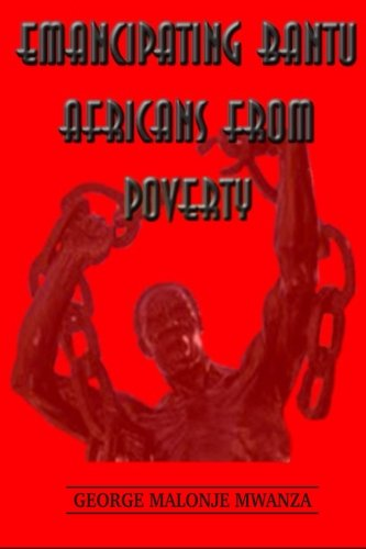 Download Emancipating Bantu Africans From Poverty pdf epub