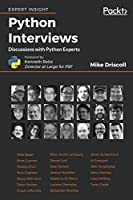 Python Interviews: Discussions with Python Experts Cover