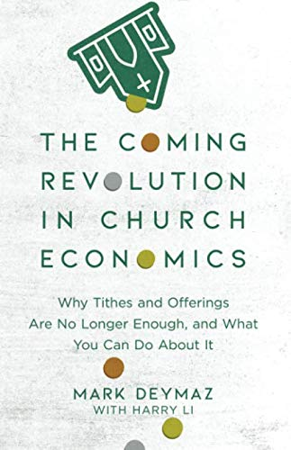 Coming Revolution in Church Economics