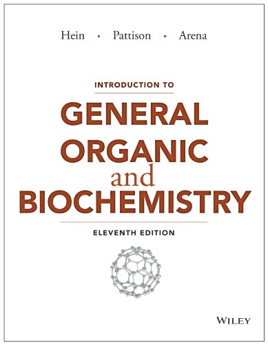 Introduction to General, Organic, and Biochemistry, 11th Edition (General Organic And Biological Chemistry 11th Edition)