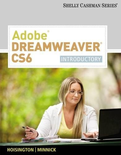 Adobe Dreamweaver CS6: Introductory (Adobe CS6 by Course Technology)