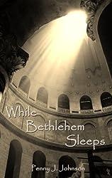While Bethlehem Sleeps
