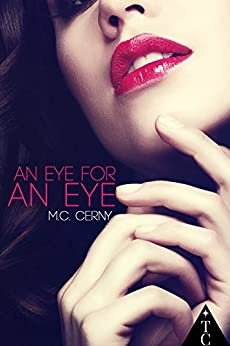 An Eye For An Eye (The Club) by [Cerny, M.C., Book Series, The Club]