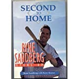 img - for Second to Home: Ryne Sandberg Opens Up book / textbook / text book
