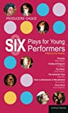 img - for Producers' Choice: Six Plays for Young Performers: Promise; Oedipus/Antigone; Tory Boyz; Butterfly Club; Alice's Adventures in Wonderland; Punk Rock (Play Anthologies) book / textbook / text book