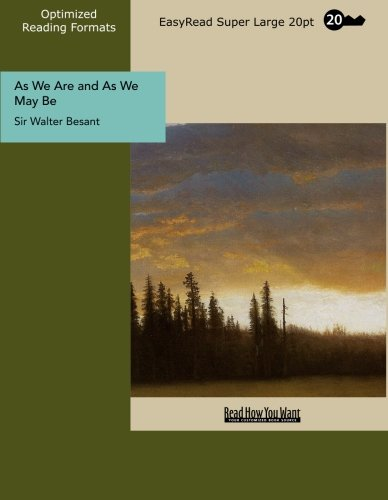 Download As We Are and As We May Be (EasyRead Super Large 20pt Edition) pdf epub