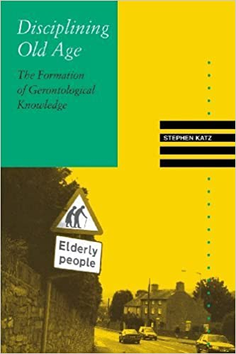 Télécharger l'ebook pour allumer le feu Disciplining Old Age: The Formation of Gerontological Knowledge (Knowledge: Disciplinarity & Beyond) by Stephen Katz (2002-05-31) en français PDF FB2