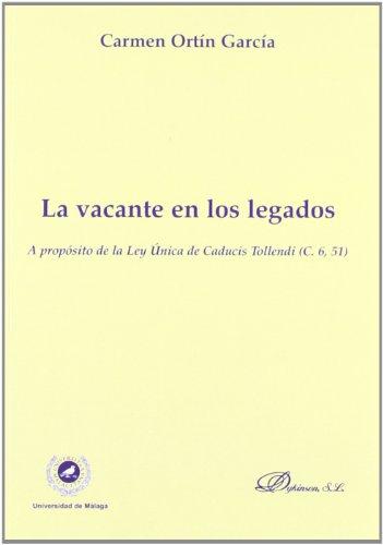 La Vacante En Los Legados  [García, Carmenortín] (Tapa Blanda)