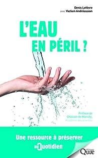 L'eau en péril ? par Denis Lefèvre