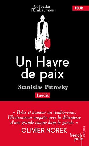 Amazon Com Un Havre De Paix L Embaumeur French Edition