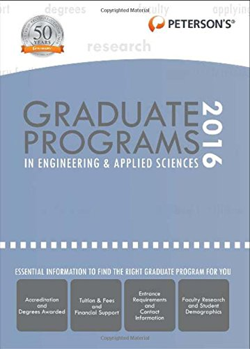 Graduate Programs in Engineering & Applied Sciences 2016 (Peterson's Graduate Programs in Engineering & Applied Sciences)
