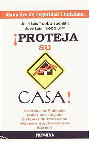 PROTEJA SU CASA: TRUEBA: 9789683912640: Amazon.com: Books