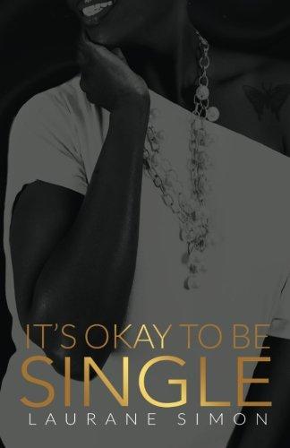 It's Okay to Be Single