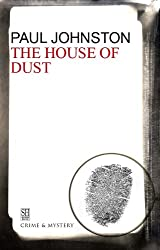 House of Dust (A Quint Dalrymple Mystery)