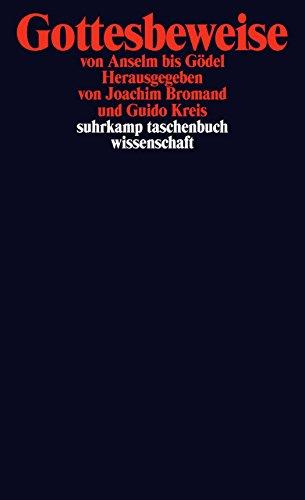 Gottesbeweise: von Anselm bis Gödel (suhrkamp taschenbuch wissenschaft)