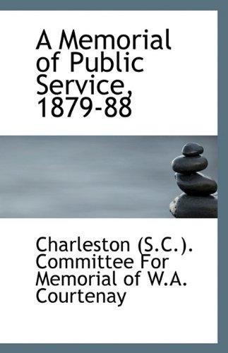 A Memorial of Public Service, 1879-88 ebook