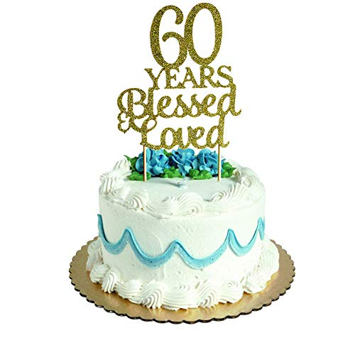 (60 Years Blessed & Loved Cake Topper for 60th Birthday, Wedding Anniversary Party Decorations Gold)