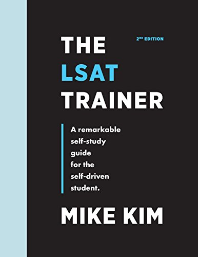 Pdf Test Preparation The LSAT Trainer: A Remarkable Self-Study Guide For The Self-Driven Student