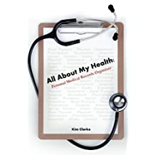 All About My Health: Personal Medical Records Organizer