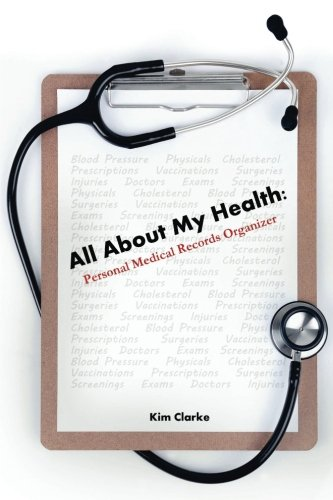 All About My Health: Personal Medical Records Organizer (Medical Record Organizer)