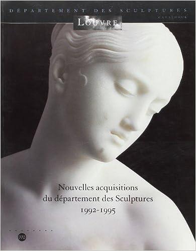 En ligne téléchargement Nouvelles acquisitions du Département des sculptures: 1992-1995 pdf, epub