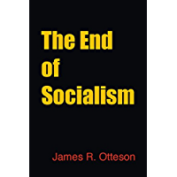 The End of Socialism (English Edition)