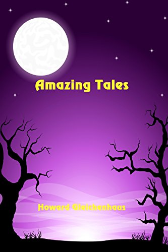 Amazing Tales by [Gleichenhaus, Howard]
