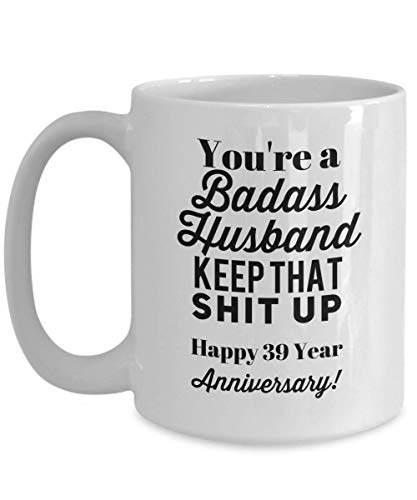 Happy 39th Anniversary Gift for Husband 39 Thirty Nine Ninth th Year Aniversary Card Wedding BADASS Idea Him Men Coffee Mug Cup