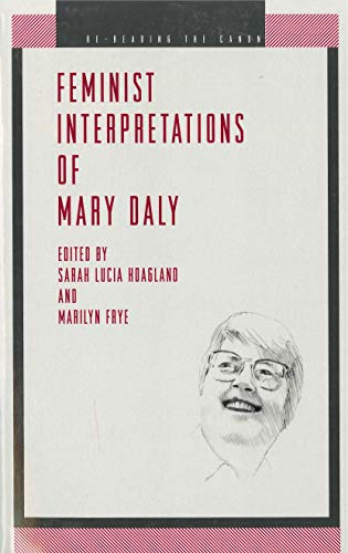 Feminist Interpretations of Mary Daly (Re-Reading the Canon) (Daly City Stores)