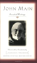John Main: Essential Writings (Modern Spiritual Masters Series)