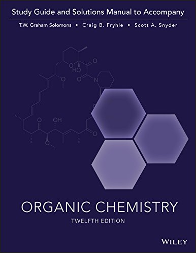 Organic Chemistry, 12e Study Guide / Student Solutions Manual