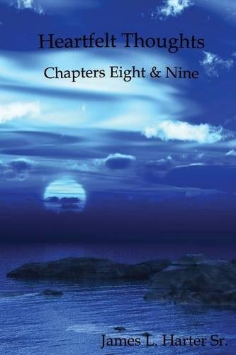 Heartfelt Thoughts: Chapters Eight and Nine pdf epub