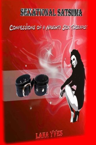 SexAtional Satsuma:Confessions of a Naughty Sex Therapist PDF