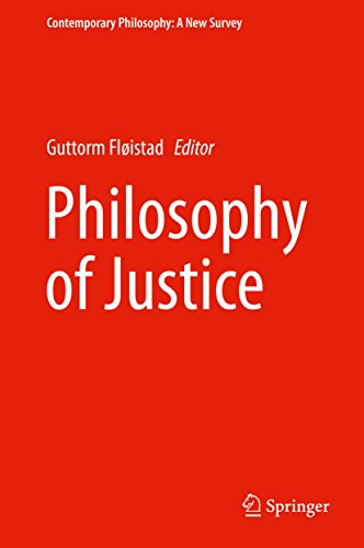 Download Philosophy of Justice (Contemporary Philosophy: A New Survey) Pdf