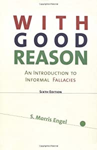 With Good Reason: An Introduction to Informal Fallacies (Paperback)