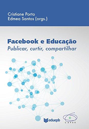 Facebook e educação: publicar, curtir, compartilhar