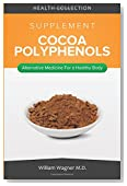 The Cocoa Polyphenols Supplement: Alternative Medicine for a Healthy Body