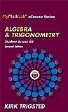 MyMathLab for Trigsted Algebra & Trigonometry -- Access Kit (2nd Edition) (Mymathlab Ecourse)