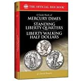 img - for Q. David Bowers: A Guide Book of Mercury Dimes, Standing Liberty Quarters, and Liberty Walking Half Dollars, 1st Edition (Paperback); 2015 Edition book / textbook / text book