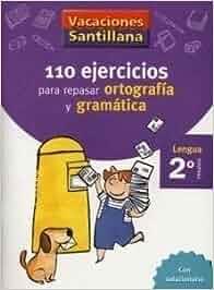 Vacaciones Santillana, lengua, ortografía y gramática, 2