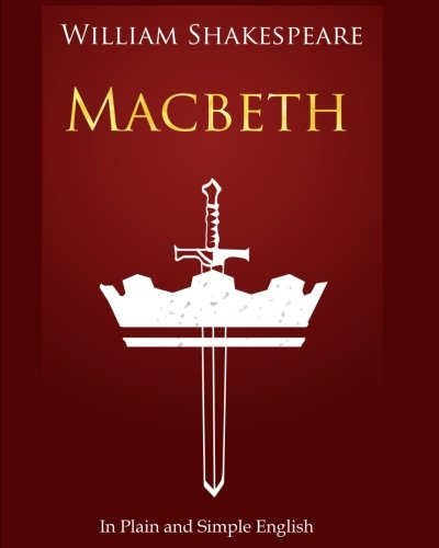 Macbeth In Plain and Simple English: A Modern Translation and the Original Version (Bookcaps)