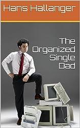 The Organized Single Dad