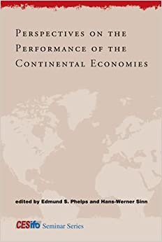 Book Perspectives on the Performance of the Continental Economies (CESifo Seminar Series)