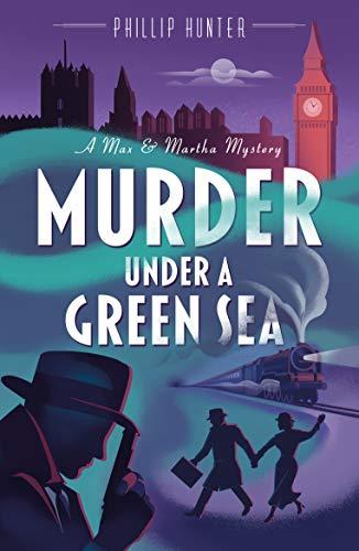 Murder Under A Green Sea by [Hunter, Phillip]