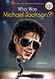 img - for Who Was Michael Jackson? book / textbook / text book