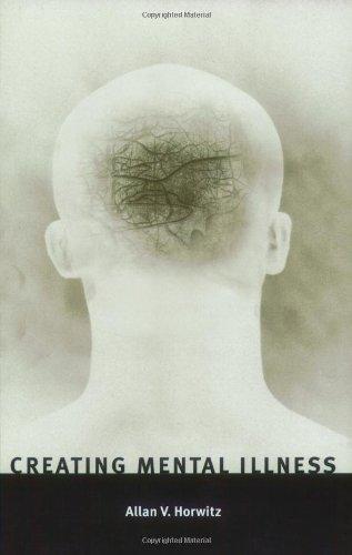 """""""Creating Mental Illness"""" av Allan V Horwitz"""