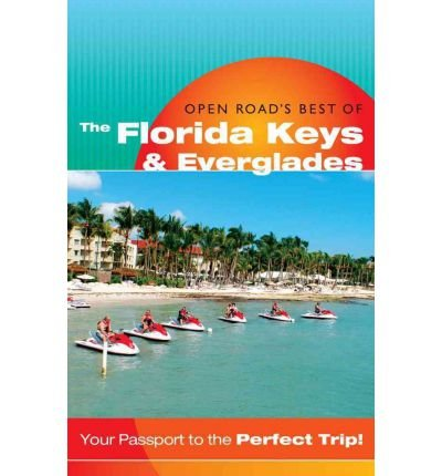 Download Open Road's Best of the Florida Keys & Everglades (Open Road's Best of the Florida Keys) (Paperback) - Common pdf epub