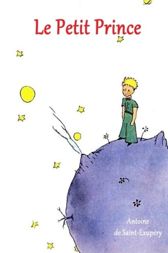Le Petit Prince French Edition