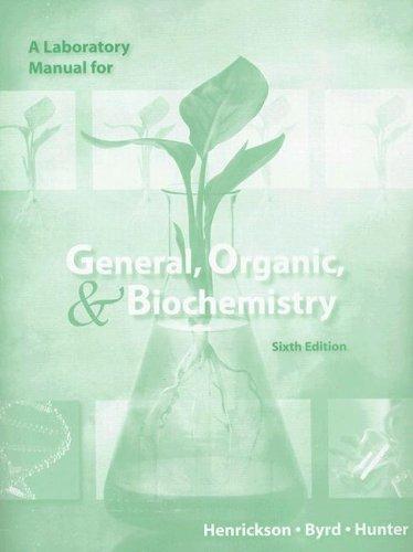 A Laboratory Manual for General, Organic, & Biochemistry