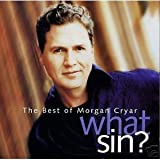 What Sin? The Best of Morgan Cryar